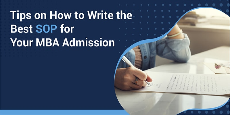 How To Write The Best SOP For MBA?