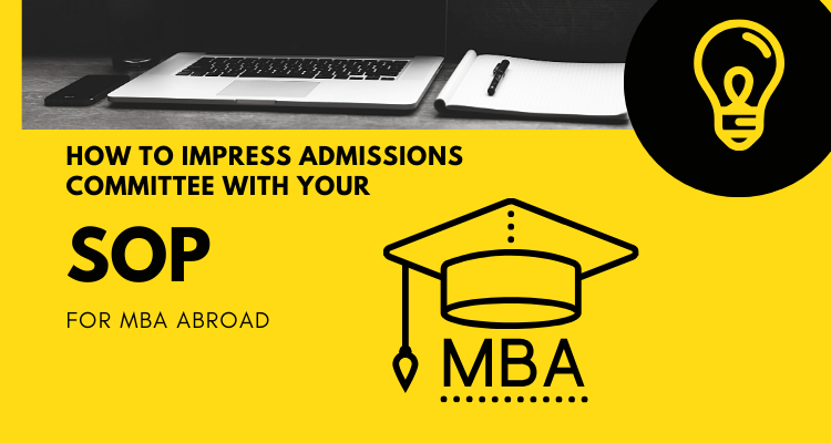 Tips To Draft A Winning SOP For MBA Admission