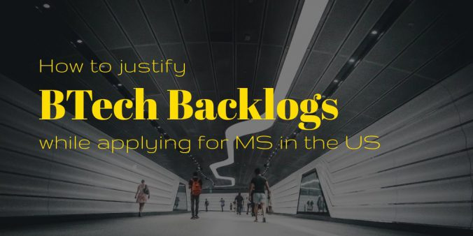 How Do I Justify My Backlogs In My Statement Of Purpose While Applying To Universities Abroad?